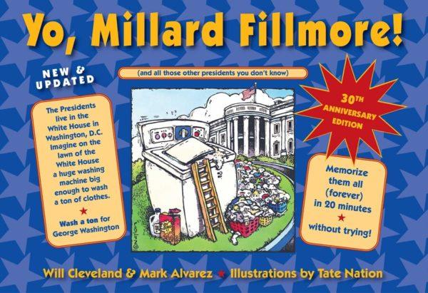 Yo, Millard Fillmore!